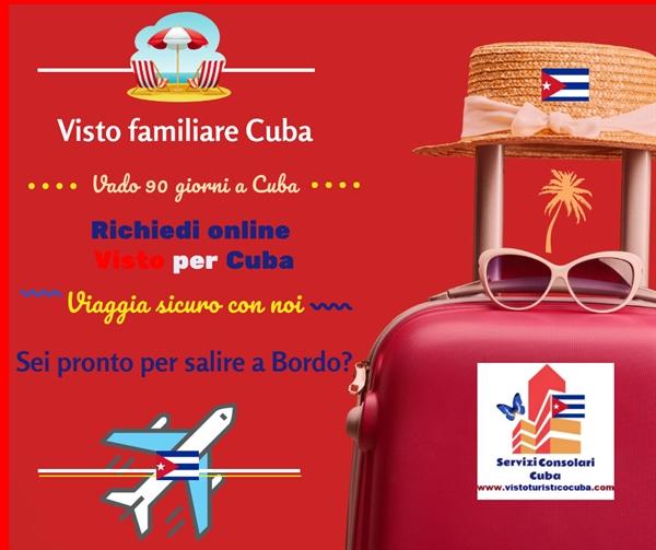 Visto familiare Cuba italiani sposati con cubani durata 90 ...